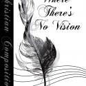 Where There's No Vision - Hymn Style